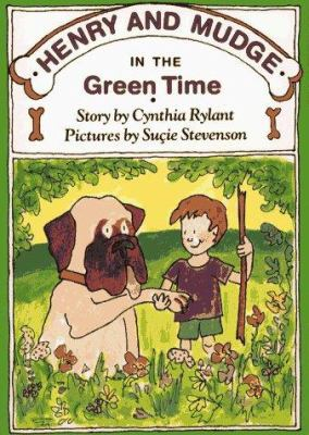 Cover image for Henry and Mudge in the green time : the third book of their adventures