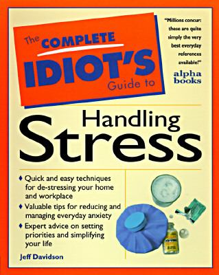 Cover image for The complete idiot's guide to managing stress
