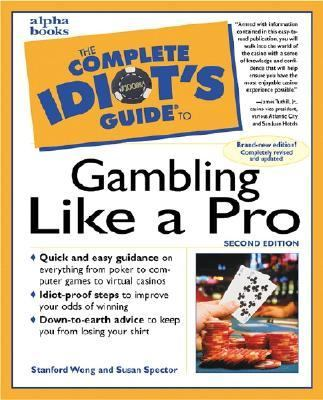 Cover image for The complete idiot's guide to gambling like a pro