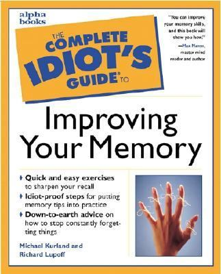 Cover image for The complete idiot's guide to improving your memory