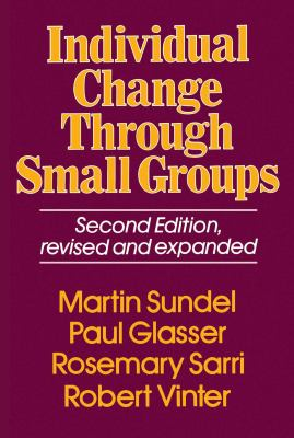 Cover image for Individual change through small groups.
