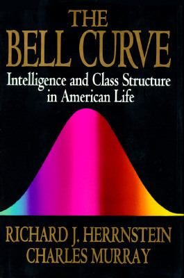 Cover image for The bell curve : intelligence and class structure in American life