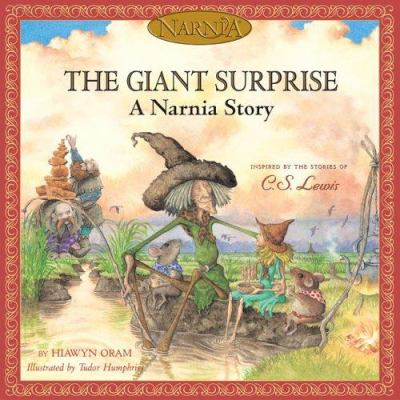 Cover image for The giant surprise : a Narnia story