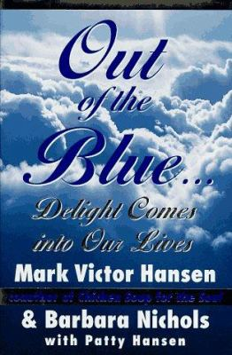 Cover image for Out of the blue : delight comes into our lives