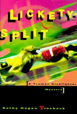 Cover image for Lickety-split : a Truman Kicklighter mystery