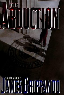 Cover image for The abduction : a novel