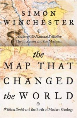 Cover image for The map that changed the world : William Smith and the birth of modern geology