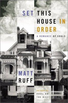 Cover image for Set this house in order : a romance of souls