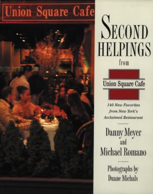Cover image for Second helpings from Union Square Cafe