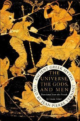 Cover image for The universe, the gods, and men : ancient Greek myths