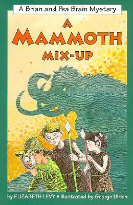 Cover image for A mammoth mix-up : a Brian and Pea Brain mystery