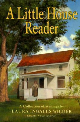 Cover image for A Little house reader : a collection of writings