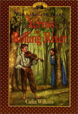 Cover image for Across the rolling river