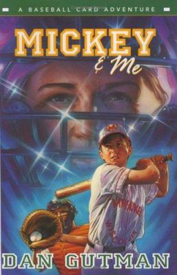 Cover image for Mickey & me : a baseball card adventure