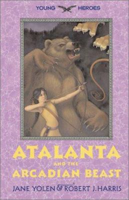 Cover image for Atalanta and the Arcadian beast