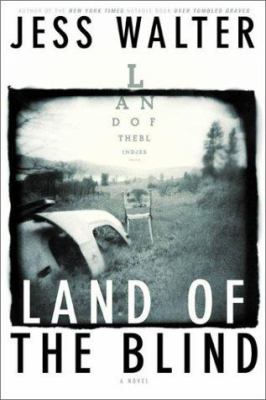 Cover image for Land of the blind : a novel