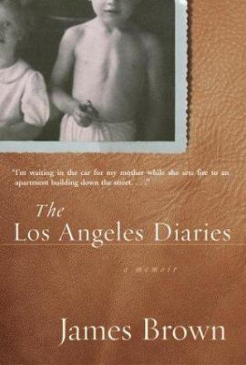 Cover image for The Los Angeles diaries : a memoir