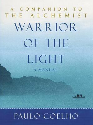 Cover image for Warrior of the light : a manual