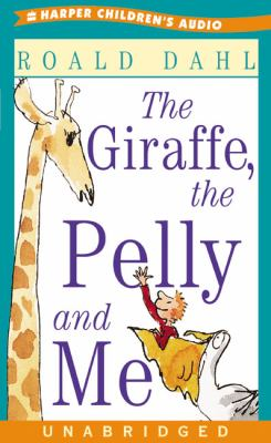 Cover image for The giraffe, the Pelly and me