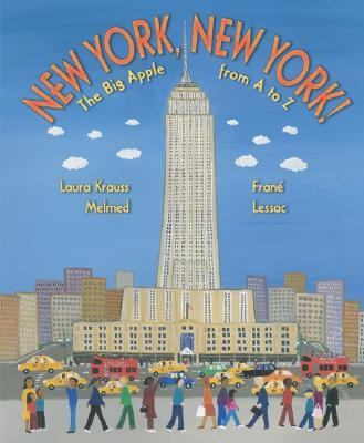 Cover image for New York, New York! : the Big Apple from A to Z