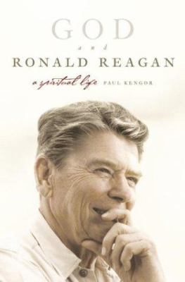 Cover image for God and Ronald Reagan : a spiritual life