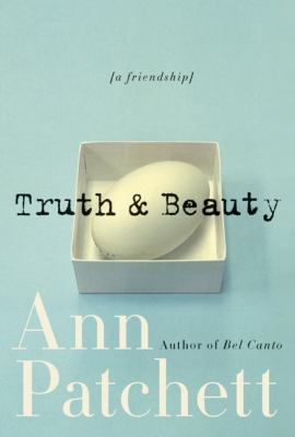 Cover image for Truth & beauty : a friendship