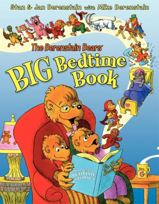 Cover image for The Berenstain Bears' big bedtime book