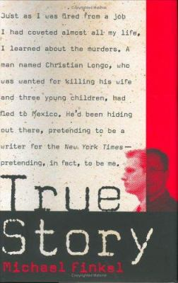 Cover image for True story : murder, memoir, mea culpa