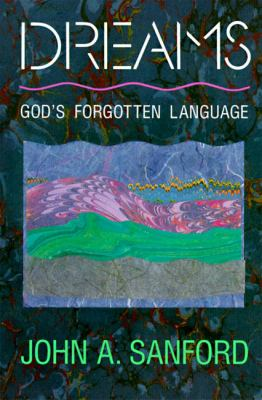 Cover image for Dreams : God's forgotten language