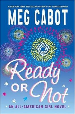 Cover image for Ready or not : an all-American girl novel