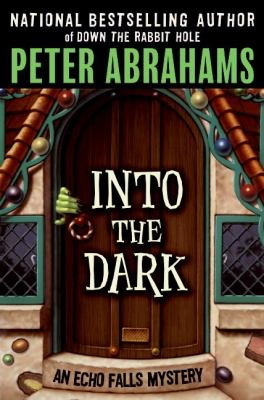 Cover image for Into the dark : an Echo Falls mystery