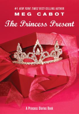 Cover image for The princess present : a princess diaries book