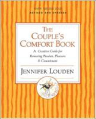 Cover image for The couple's comfort book : a creative guide for renewing passion, pleasure & commitment