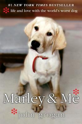 Cover image for Marley & me : life and love with the world's worst dog