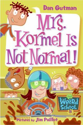Cover image for Mrs. Kormel is not normal!