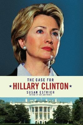 Cover image for The case for Hillary Clinton