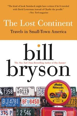 Cover image for The lost continent : travels in small-town America