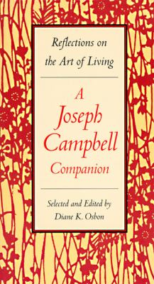 Cover image for A Joseph Campbell companion : reflections on the art of living