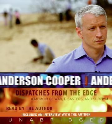 Cover image for Dispatches from the edge [a memoir of war, disasters, and survival]
