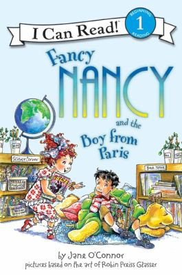Cover image for Fancy Nancy and the boy from Paris