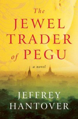 Cover image for The jewel trader of Pegu