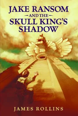 Cover image for Jake Ransom and the Skull King's shadow