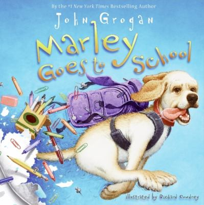 Cover image for Marley goes to school