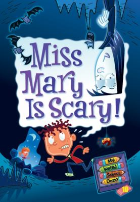 Cover image for Miss Mary is scary!