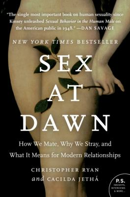 Cover image for Sex at dawn : how we mate, why we stray, and what it means for modern relationships