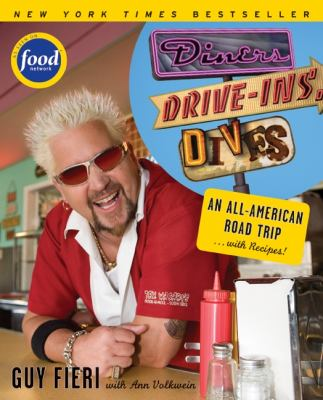 Cover image for Diners, drive-ins, dives : an All-American road trip-- with recipes!