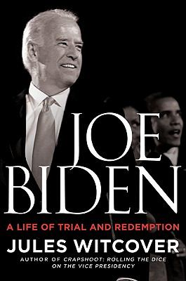 Cover image for Joe Biden : a life of trial and redemption