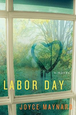 Cover image for Labor Day : a novel