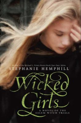 Cover image for Wicked girls : a novel of the Salem witch trials