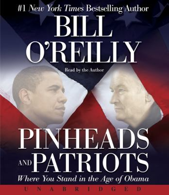Cover image for Pinheads and patriots [where you stand in the age of Obama]